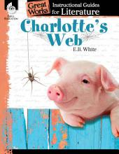 An Instructional Guide for Literature: Charlotte's Web