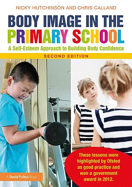 Download Body Image in the Primary School Book
