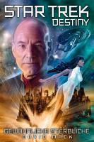 Star Trek   Destiny 2  Gew  hnliche Sterbliche PDF