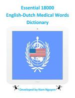 Essential 18000 Medical Words Dictionary In English-Dutch