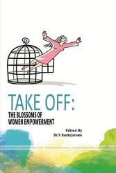 TAKE OFF  THE BLOSSOMS OF WOMEN EMPOWERMENT PDF