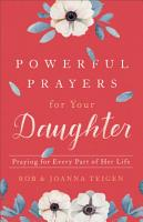 Powerful Prayers for Your Daughter PDF