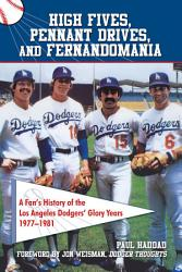 High Fives Pennant Drives And Fernandomania Book PDF