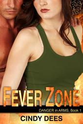 Fever Zone (A Romantic Thriller)