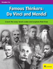 Famous Thinkers: Da Vinci and Mendel: Crack the easy-level codes and explore their lives