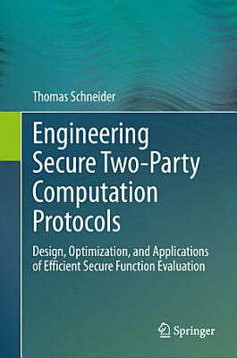Engineering Secure Two Party Computation Protocols PDF