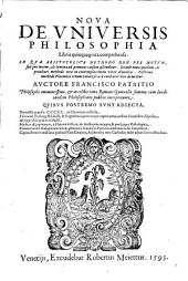 Nova de universis Philosophia: Libris 50 comprehensa : in qua Aristotelica methodo ... ad primam causam ascenditur