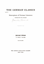 The German Classics of the Nineteenth and Twentieth Centuries: Masterpieces of German Literature, Tr. Into English, Volume 19