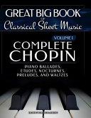 Complete Chopin Vol 1
