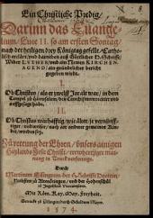 Ein christliche Predig, darinn das Evangelium Luce II. ... catholisch erclärt und darneben auß göttlicher H. Schrifft wider Luther und ain Newen Kirchenagend ain gründtlicher Bericht gegeben wirdt ...