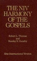 The NIV Harmony of the Gospels
