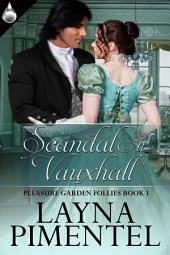 Scandal At Vauxhall