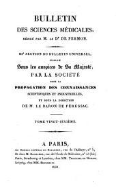 Bulletin des sciences médicales: troisième section du Bulletin universel des sciences et de l'industrie, Volume26
