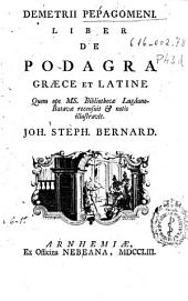 Demetrii Pepagomeni Liber de podagra graece et latine