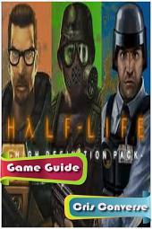 Half-Life Game Guide