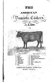 American Domestic Cookery: Formed on Principles of Economy, for the Use of Private Families