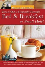 How to Open a Financially Successful Bed   Breakfast or Small Hotel PDF
