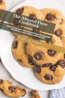 The Alm  nd Fl  ur Cookbook Book