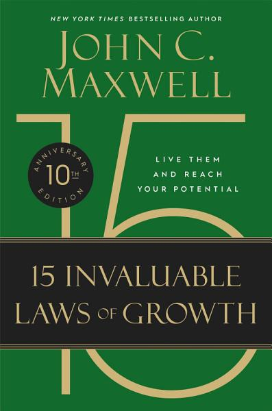 Download The 15 Invaluable Laws of Growth Book