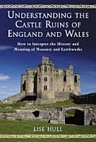 Understanding the Castle Ruins of England and Wales PDF