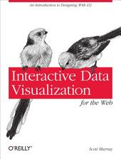 Interactive Data Visualization for the Web: An Introduction to Designing with, Part 3