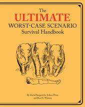 Ultimate Worst-Case Scenario Survival Handbook