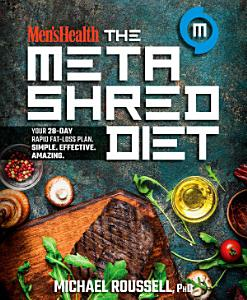 Men s Health The MetaShred Diet Book