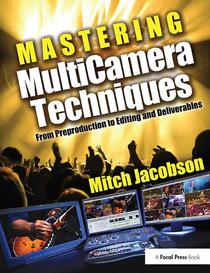 Mastering Multi Camera Techniques PDF