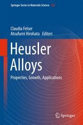 Heusler Alloys: Properties, Growth, Applications