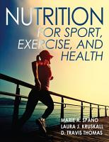 Nutrition for Sport  Exercise  and Health PDF