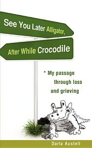 See You Later Alligator  After While Crocodile Book