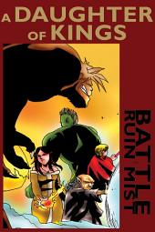 A Daughter of Kings: The Complete Graphic Novel Series: Battle for Ruin Mist
