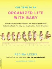 One Year to an Organized Life with Baby PDF