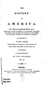 The History of America: In which is Included, The History of Virginia, to ... 1688; and of New England, to ... 1652, Volume 2