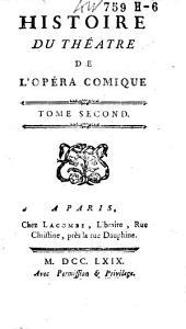 Histoire du théatre de l'opéra comique: Volume2