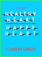 Healthy Heart, Happy Heart