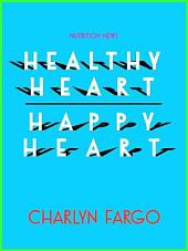 Healthy Heart, Happy Heart