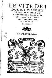 Le Vite de i dodici visconti prencipi di Milano