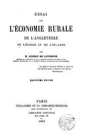 Essai sur l ́Economie rurale de l ́Anglaterre de l ́Escosse et de l ́Irlande