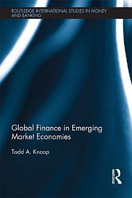 Global Finance in Emerging Market Economies