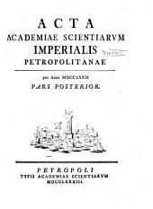 Acta Academiae Scientiarum Imperialis Petropolitanae: Volume6