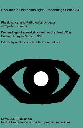 Physiological and Pathological Aspects of Eye Movements PDF