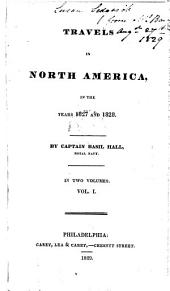 Travels in North America, in the Years 1827 and 1828: Volumes 1-2