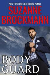 BodyGuard: Reissue originally published in 1999