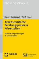 Arbeitsrechtliche Beratungspraxis in Krisenzeiten PDF