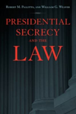 Presidential Secrecy and the Law PDF