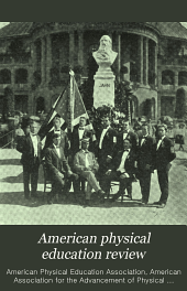 American Physical Education Review: Volume 14