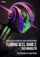 FLAMING BESS  Band 2  DER MONOLITH PDF