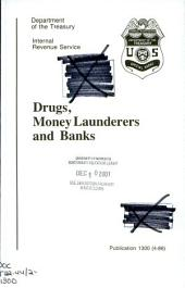 Drugs, Money Launderers, and Banks