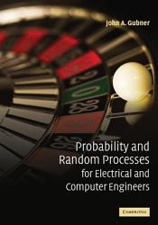 Probability and Random Processes for Electrical and Computer Engineers PDF